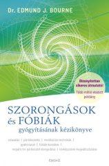 SZORONGÁSOK és FÓBIÁK gyógyításának kézikönyve (új példány)