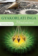 Susanne Peymann - Gyakorlati INGA mindenkinek (új példány)