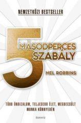 Mel Robbins-5 másodperces szabály (új példány)