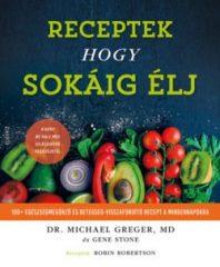 Receptek hogy sokáig élj (új példány)