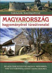 Magyarország hagyományőrző túraútvonalai (Új példány, megvásárolható, de nem kölcsönözhető!)