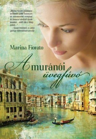 Marina Fiorato-A muránói üvegfúvó (új példány)