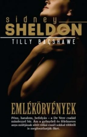 Sidney Sheldon·Tilly Bagshawe-Emlékörvények (új példány)