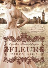 Cynthia Harrod-Eagles Fleur:Kirov Saga (Új példány, megvásárolható, de nem kölcsönözhető!)