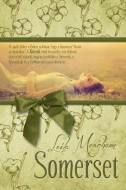 Leila Meacham-Somerset (új példány)