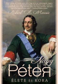 Robert K. Massie-Nagy Péter élete és kora (új példány)