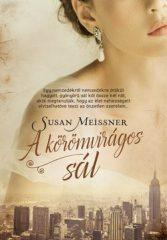 Susan Meissner-A körömvirágos sál (Új példány, megvásárolható, de nem kölcsönözhető!)