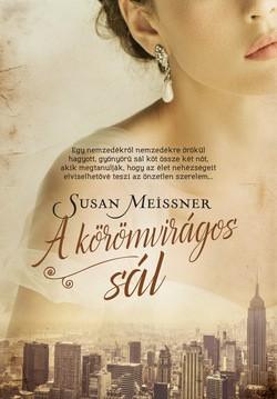 Susan Meissner-A körömvirágos sál (új példány)