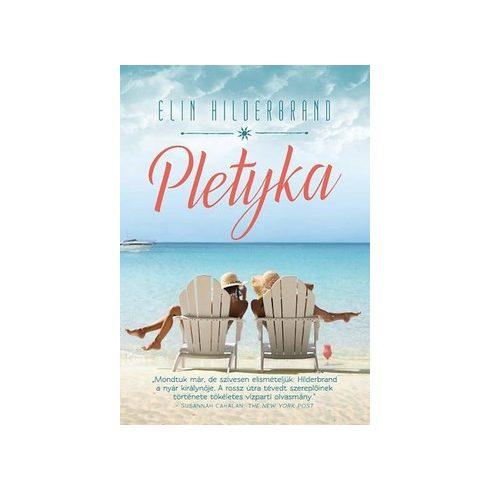 Elin Hilderbrand-Pletyka (új példány)