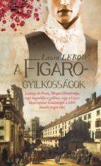 Laura Lebow-A Figaro-gyilkosságok (Új példány, megvásárolható, de nem kölcsönözhető!)