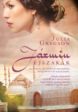 Julia Gregson - Jázmin éjszakák (Új példány, megvásárolható, de nem kölcsönözhető!)