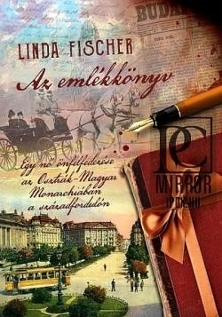 Linda Fischer-Az emlékkönyv (új példány)