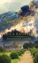 Leila Rasheed - Smaragd és hamu - Somerton Court 2. (új példány)