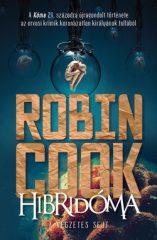 Robin Cook - Hibridóma (Új példány, megvásárolható, de nem kölcsönözhető!)
