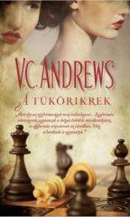 V. C. Andrews-A tükörikrek (új példány)