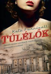 Kate Furnivall - Túlélők (új példány)