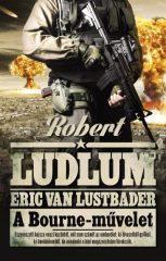 Robert Ludlum és Eric Van Lustbader - A Bourne-művelet (új példány)