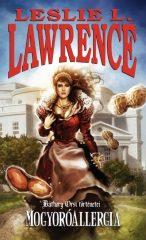 Leslie L. Lawrence - Mogyoróallergia - Báthory Orsi történetei (új példány)