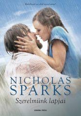 Nicholas Sparks-Szerelmünk lapjai (Új példány, megvásárolható, de nem kölcsönözhető!)