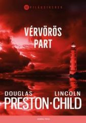 Douglas Preston-Lincoln Child- Vérvörös part (Új példány, megvásárolható, de nem kölcsönözhető!)