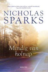 Nicholas Sparks-Mindig van holnap (új példány)