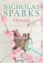 Nicholas Sparks-Menedék (Új példány, megvásárolható, de nem kölcsönözhető!)
