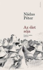 Nádas Péter-Az élet sója (új példány)