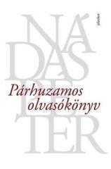 Nádas Péter-Párhuzamos olvasókönyv (Új példány, megvásárolható, de nem kölcsönözhető!)