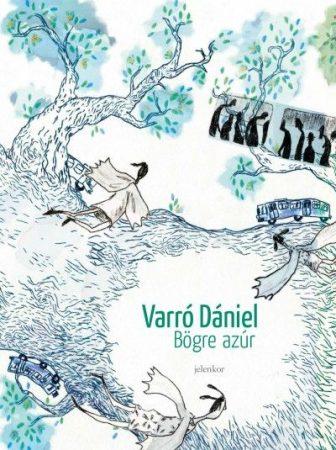 Varró Dániel -  Bögre azúr (új példány)