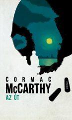 Cormac Mccarthy - Az út (új példány)