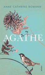 Anne Cathrine Bomann - Agathe (új példány)