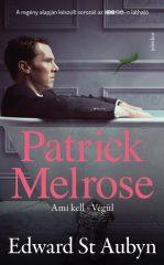 Edward St. Aubyn-Patrick Melrose 2. (új példány)