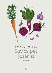 Salamon Magda-Egy csipet józan íz - 345 recept (új példány)
