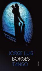 Jorge Luis Borges - Tangó (új példány)