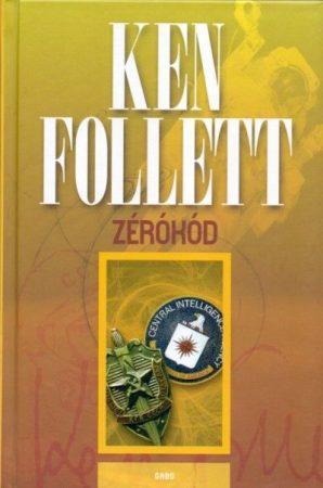 Ken Follett -  Zérókód  (új példány)