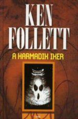 Ken Follett-A harmadik iker (Új példány, megvásárolható, de nem kölcsönözhető!)
