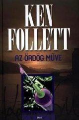 Ken Follett-Az ördög műve (Új példány, megvásárolható, de nem kölcsönözhető!)