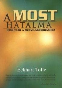 Eckhart Tolle-A most hatalma (új példány)