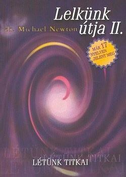 Dr. Michael Newton-Lelkünk útja II. (új példány)
