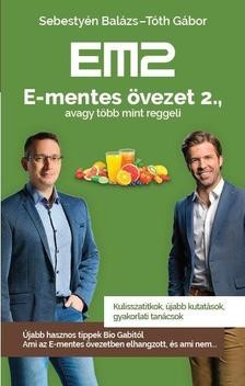 Sebestyén Balázs és Tóth Gábor - E-mentes övezet 2. (új példány)