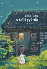 Berg Judit - A holló gyűrűje (Új példány, megvásárolható, de nem kölcsönözhető!)
