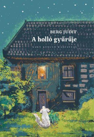 Berg Judit - A holló gyűrűje (új példány)