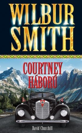 Wilbur Smith - Courtney háború (új példány)