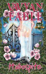 Vavyan Fable - Habospite - 2. kiadás (új példány)