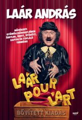 Laár András - Laár Pour L'art - bővített kiadás (új példány)