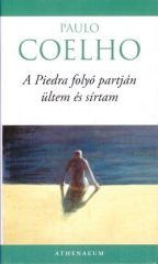 Paulo Coelho-A Piedra folyó partján ültem és sírtam (új példány)