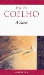Paulo Coelho-A Zahir (Új példány, megvásárolható, de nem kölcsönözhető!)