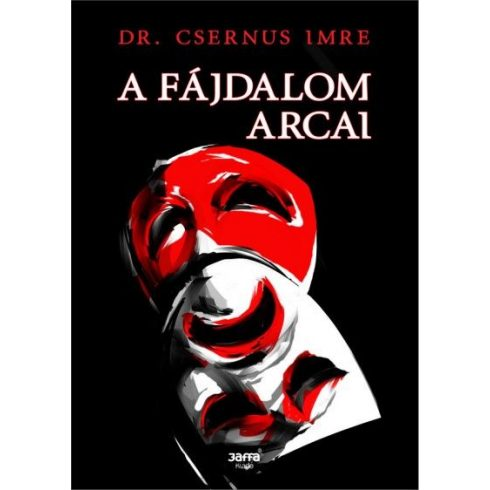 Dr. Csernus Imre-A fájdalom arcai (új példány)