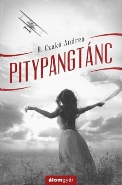 B. Czakó Andrea-Pitypangtánc (új példány)