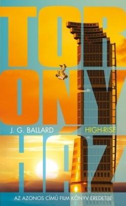 J.G. Ballard-Toronyház (új példány)